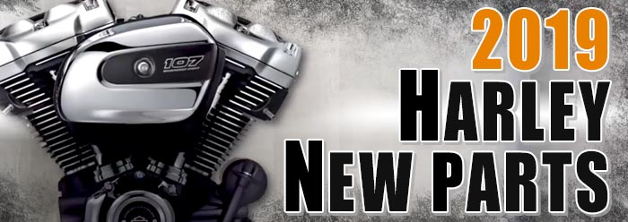 2019 HARLEY NEW PARTS